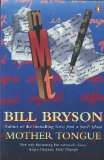 Bill Bryson's Mother Tongue: The English Language