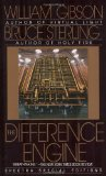 William Gibson & Bruce Sterling: The Difference Engine
