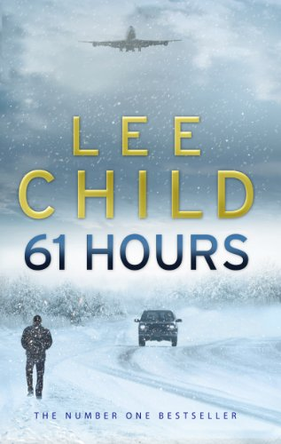 61 Hours (Jack Reacher 14) cover