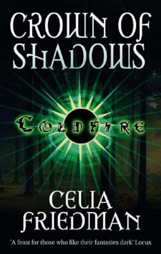 Crown of Shadows (Coldfire Trilogy) cover